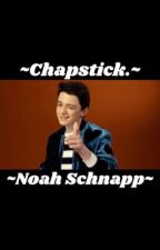 Chapstick~Noah Schnapp x Reader by your-fave-mistake