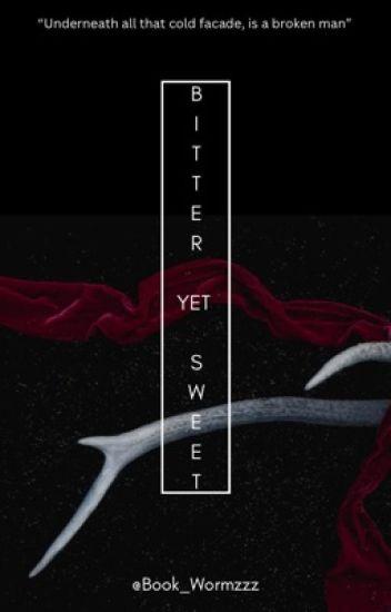 Bitter Yet Sweet