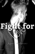 Fight for love -currently on hold by jelenaids