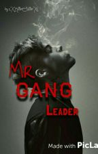 Mr Gang Leader by xXKillerChillerXx