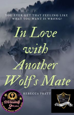 In love with another wolf's mate (EDITING) by MummaBear1810