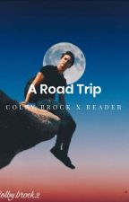 road trip // Colby Brock x Y/N by JarOfLies