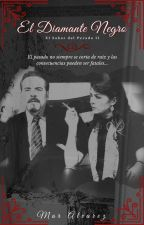 El Diamante Negro || El Sabor del Pecado II by MarAlvarez12