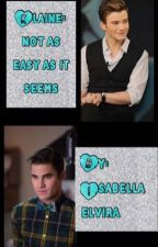 Klaine: Not As Easy As It Seems by isabellaelvira