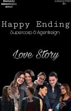 Happy Ending | Supercorp & AgentReign by IsabelleMage7000