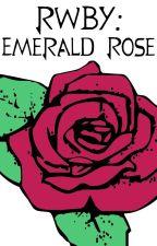 RWBY: Emerald Rose by Zairrif