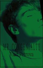 Mr. Congenialty by vladpetrova