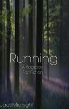 Running (A Yogscast FanFiction) by JadeMidnight