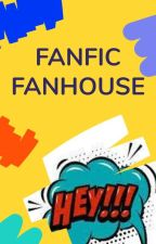 #FanHouse by Fanfic
