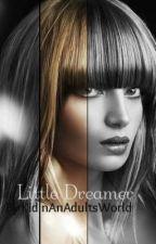 Little Dreamer by KidInAnAdultsWorld