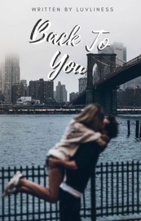 Back To You  by lovelyness-