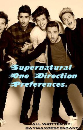 One Direction Supernatural Preferences - Marking - Wattpad