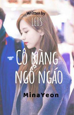 MinaYeon || Cô nàng ngổ ngáo