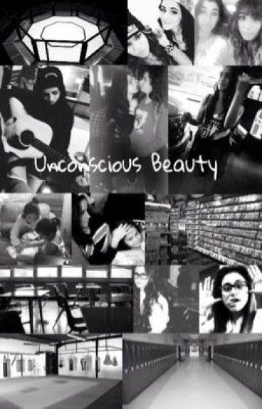 Unconscious Beauty (Camren)