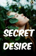Secret Desire ||Poetry|| by Katewalker02