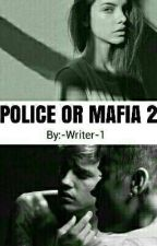 Police or mafia 2 by -Writer-1