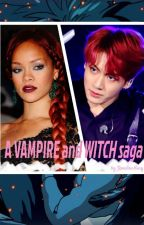 A VAMPIRE and WITCH saga by Rosalinemary