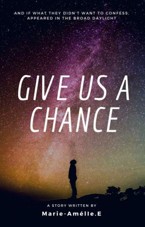 Give Us A Chance (GUAC) (English Version) by marievn_