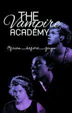 The Vampire Acadamy  by fries_before_guys25