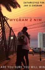 Wygram z nim by PPaperFlowerss