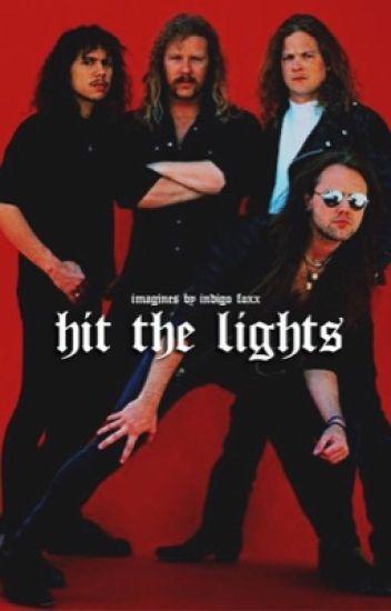 Hit The Lights » Imagines