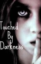Touched By Darkness by CarpeDiemA7X2008