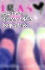 el ultimo grumete de la baquedano by CamilaPazCastro
