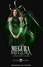 Megura, la reina sin corona by lefloyto