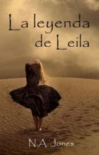 La leyenda de Leila by Forest_Cherry