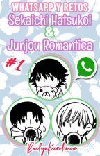 WhatsApp y Retos Sekaiichi Hatsukoii & Junjou Romantica by LitzyKagamineLul