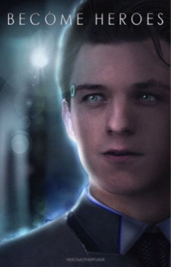 Peter Parker x Reader & DBH [Become Heroes]