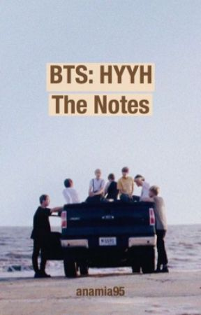 BTS: HYYH The Notes (Complete ENG) by anamia95
