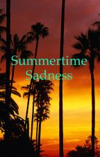 Summertime Sadness A Modern Day Hunger Games Story by Hungergames_74_75