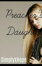 Preacher's Daughter by SimplyXHope