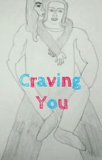 Craving you (incest) completed by Ryder_james