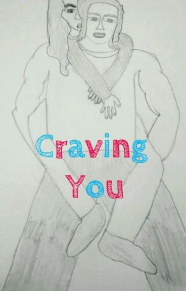 Craving you (incest) completed