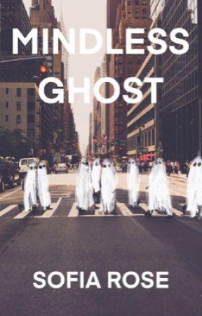 mindless ghost by sofiarose26