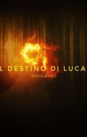 Il destino di Lucas by SerenaLaTorre3