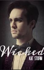 Wicked | Brendon Urie X Reader by Geespicelatte