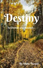 Destiny (A Collection Of Poems) by prosperina12
