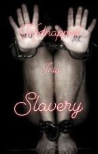 Kidnapped Into Slavery  (ManxBoy)  by anything_gay_