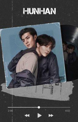Đọc truyện [ Hunhan ] Thêm một lần yêu