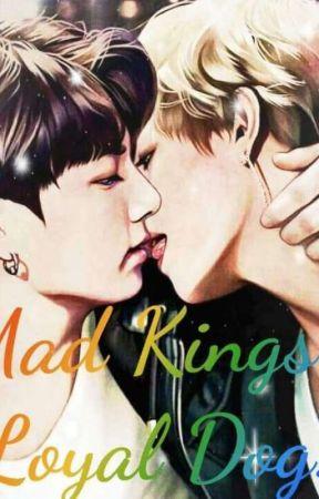 The Mad King's Loyal dog by kadambini