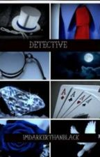 DETECTIVE by ImDarkerThanBlack
