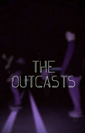 The Outcasts by kbaycolt