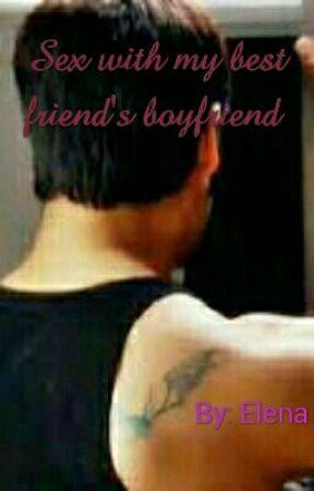 Sex With My Best Friend S Boyfriend Ch 25 Sex With My Best