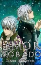 Amor Robado (Adaptación) by Hikari_Hanazono_