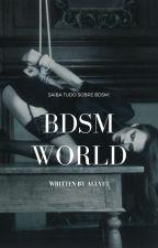 BDSM WORLD! by allyet
