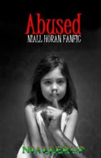 Abused (Niall Horan) by Hazel_Hearts