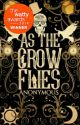 As the Crow Flies (Book One) by Simply_Hiraeth